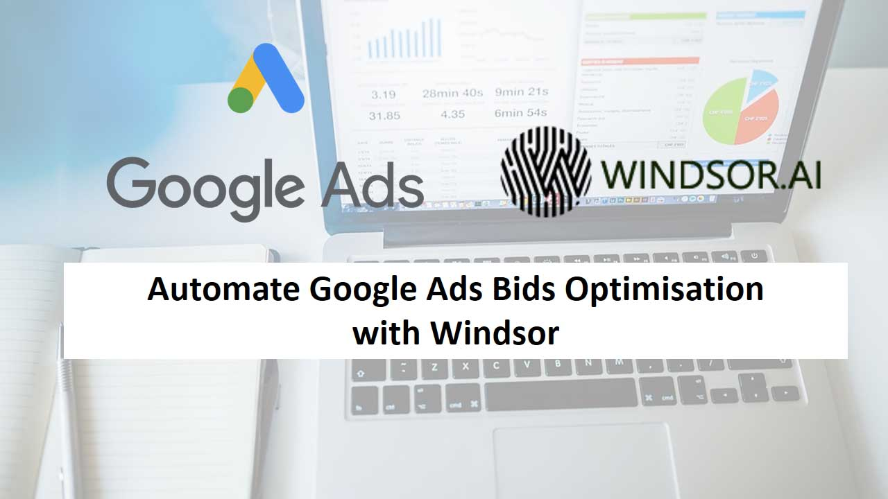 Automatic-Google-Ads-Bids-Opitmisation