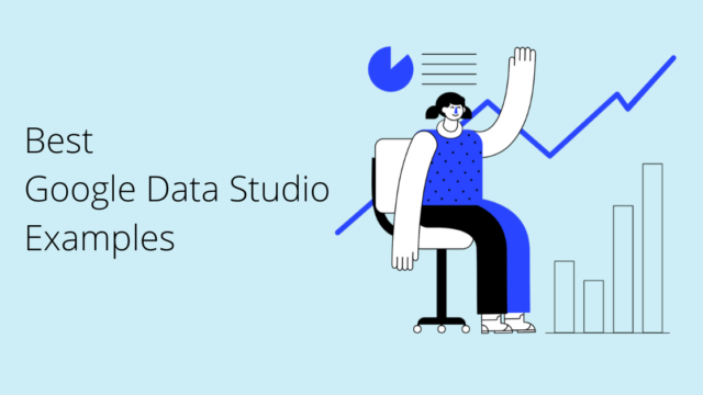 best google data studio examples